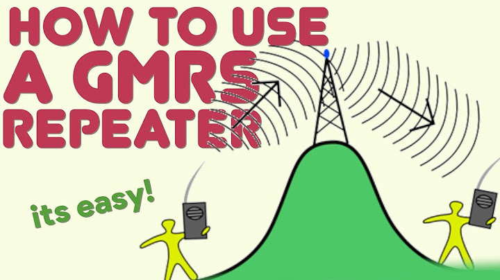 How To Use A GMRS Repeater